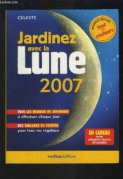 Les Millesimes ; Jardinez Avec La Lune 2007 - Couverture - Format classique