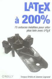LATEX à 200% ; 75 astuces inédites pour aller plus loin avec LATEX - Intérieur - Format classique