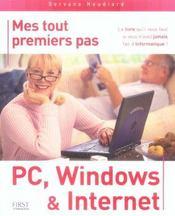 Mes tout premiers pas pc, windows et internet - Intérieur - Format classique