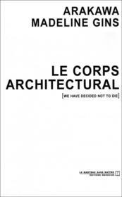 Le Corps Architectural - Couverture - Format classique