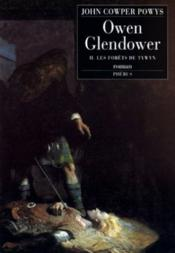 Owen glendower les forets de tywyn t1 - Couverture - Format classique