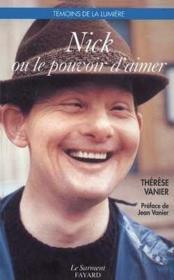 Nick Ou Le Pouvoir D'Aimer - Couverture - Format classique
