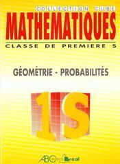 Mathematiques 1°s/e geometrie probabilites - Intérieur - Format classique