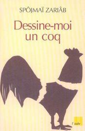 Dessine-Moi Un Coq - Intérieur - Format classique