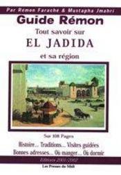 Guide Remon (Tout Savoir Sur El Jadida Et Sa Region) - Intérieur - Format classique