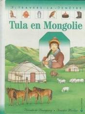 Tula En Mongolie - Couverture - Format classique