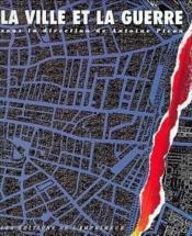 La ville et la guerre - Couverture - Format classique