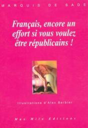 Francais Encore Un Effort Si Vous Voulez Etre Republicains - Couverture - Format classique