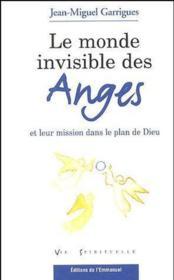 Le monde invisible des anges et leur mission dans le plan de Dieu - Couverture - Format classique