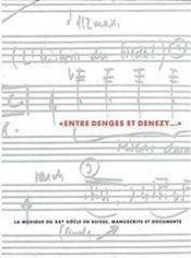 Entre Denges Et Denezy/Xxeme S. Suisse - Couverture - Format classique