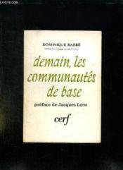 DEMAIN LES COMMUNAUTES DE BASE. 2em EDITION. - Couverture - Format classique