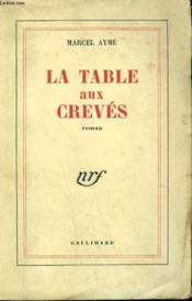 La Table Aux Creves. - Couverture - Format classique