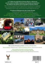 Bed and historic motors ; 1er guide européen de chambres d'hôtes pour passionnés de belles mécaniques - 4ème de couverture - Format classique