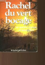 Rachel Du Vert Bocage Et Autres Contes Et Nouvelles - Couverture - Format classique