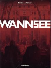 Vente livre :  Wannsee  - Fabrice Le Henanff