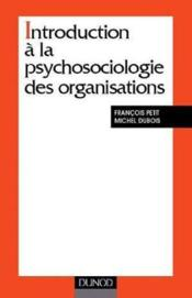Vente  Introduction A La Psychologie Des Organisations  - Petit - Dubois