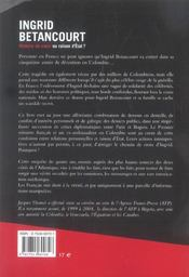 Ingrid betancourt ; histoire de coeur ou raison d'etat ? - 4ème de couverture - Format classique