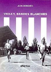 Violet, bandes blanches - Couverture - Format classique