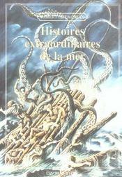 Histoires Extraordinaires De La Mer - Intérieur - Format classique