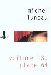 Voiture 13, place 64 - Intérieur - Format classique