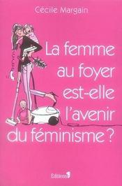 La femme au foyer est-elle l'avenir du féminisme ? - Intérieur - Format classique
