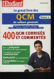 Le Grand Livre Des Qcm De Culture Generale T.2 - Couverture - Format classique