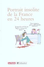 Portrait Insolite De La France En 24 Heures - Intérieur - Format classique