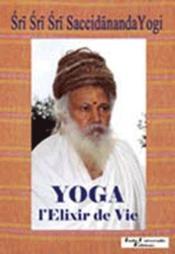 Yoga, l'élixir de vie - Couverture - Format classique