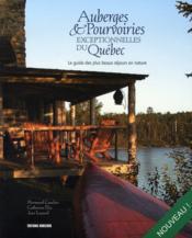 Auberges et pourvoiries exceptionnelles du québec - Couverture - Format classique