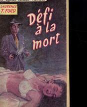 Defi A La Mort - Couverture - Format classique