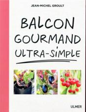 Vente  Balcon gourmand ultra-simple  - Jean-Michel Groult