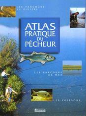 Atlas Pratique Du Pecheur - Intérieur - Format classique