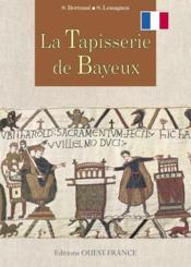 La tapisserie de bayeux - Couverture - Format classique