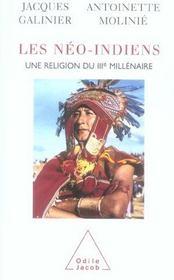 Les néo-indiens ; une religion du IIIe millénaire - Intérieur - Format classique