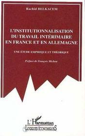 L'Institutionnalisation Du Travail Interimaire En France Et En Allemagne - Intérieur - Format classique
