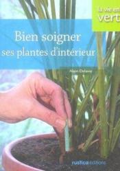 Bien Soigner Plantes Interieur - Couverture - Format classique