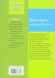 Bien Soigner Plantes Interieur - 4ème de couverture - Format classique
