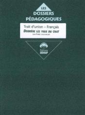 Derriere Les Yeux Du Chat ; Le Dossier De Francais - Couverture - Format classique
