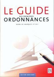 Le Guide Des Premieres Ordonnances - Intérieur - Format classique