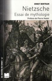 Nietzsche ; essai de mythologie - Intérieur - Format classique
