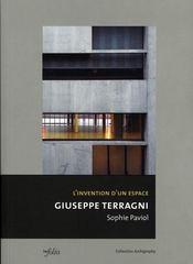 L'invention d'un espace ; giuseppe terragni - Intérieur - Format classique