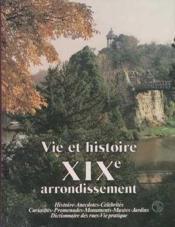 Vie et histoire du xix e arrondissement paris - Couverture - Format classique