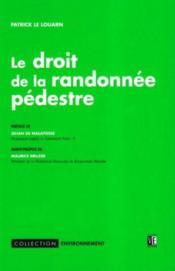Le Droit De La Randonnee Pedeste - Couverture - Format classique