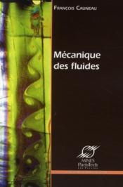 La Mecanique Des Fluides - Couverture - Format classique