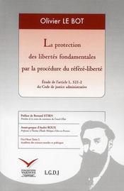 La protection des libertés fondamentales par la procédure du référé-liberté - Intérieur - Format classique