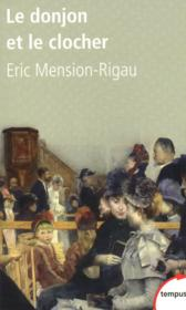 Vente  Le donjon et le clocher  - Eric Mension-Rigau - Éric Mension-Rigau