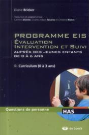 Programmes EIS évaluation, intervention et suivi auprès des jeunes enfants de 0 à 6 ans t.2 ; programme d'intervention (0 à 3 ans) - Couverture - Format classique