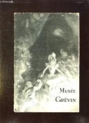 MUSEE GREVIN CATALOGUE ILLUSTRE 1941. 145em EDITION. - Couverture - Format classique