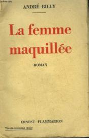 La Femme Maquillee. - Couverture - Format classique