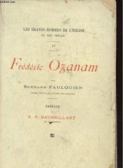 LES GRANDS HOMMES DE L'EGLISE AU XIXe SIECLE - FREDERIC OZANAM - L'HOMME ET L'OEUVRE - Couverture - Format classique